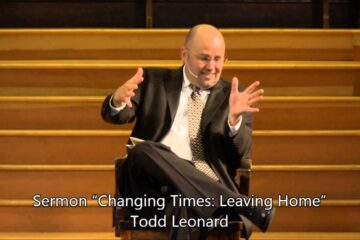 "August 2, 2014 – Todd Leonard, ""Changing Times: Leaving Home"""