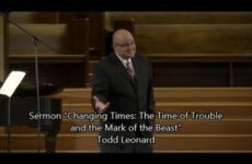 "August 30, 2014 – Todd Leonard, ""Changing Times: The Time of Trouble and the Mark of the Beast"""