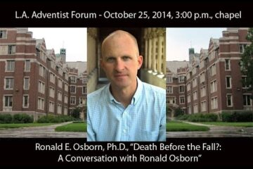 October 25, 2014 – Adventist Forum, Los Angeles Chapter