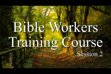 "Afternoon: ""Bible Workers Training Course – Session 2″"